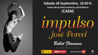 """Entradas para el espectáculo flamenco """"IMPULSO"""" de José Porcel"""