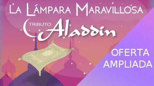La Lámpara Maravillosa. Tributo Aladdin